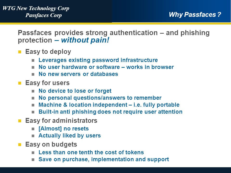 WTG New Technology Corp Passfaces Corp Why Passfaces .