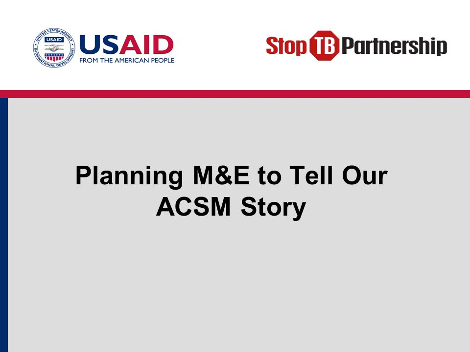 Planning M&E to Tell Our ACSM Story