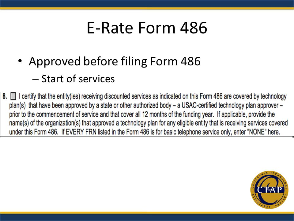 E-Rate Form 486 Approved before filing Form 486 – Start of services