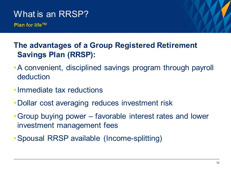 Plan for life TM What is an RRSP.