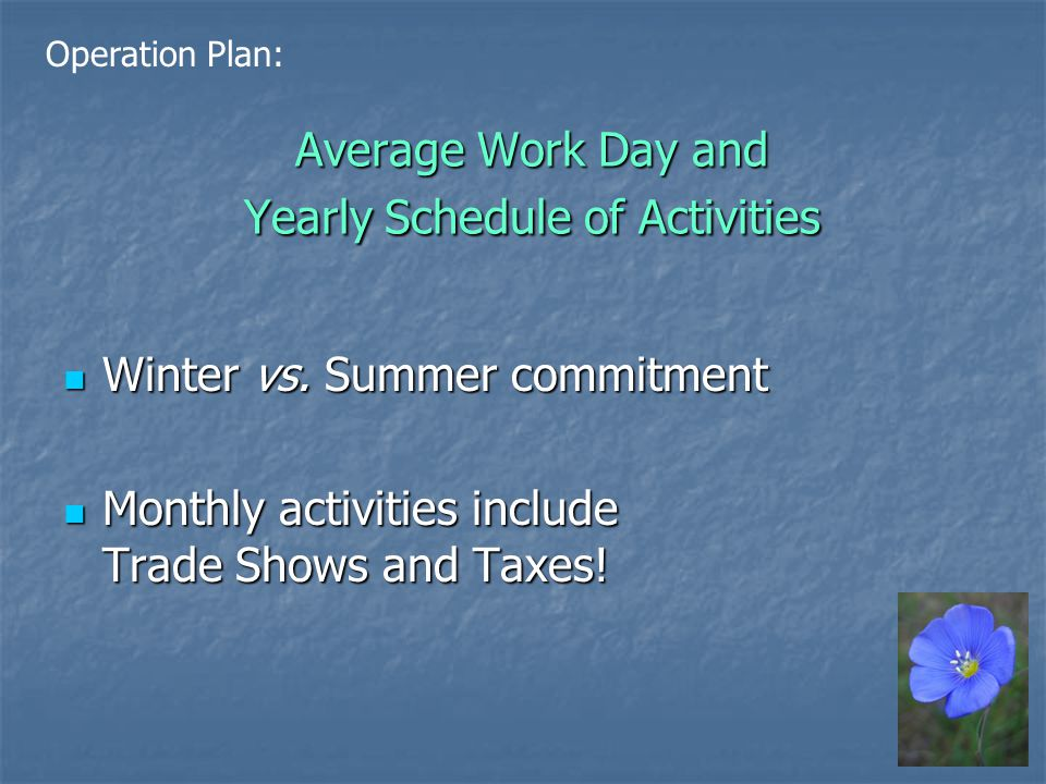 Average Work Day and Yearly Schedule of Activities Winter vs.