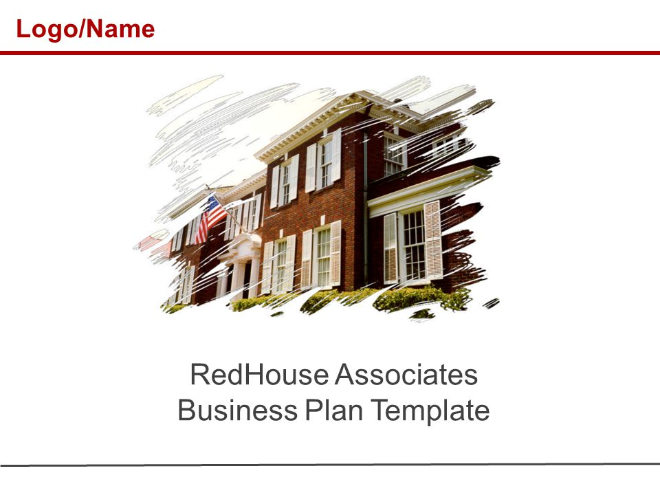 Logo/Name RedHouse Associates Business Plan Template