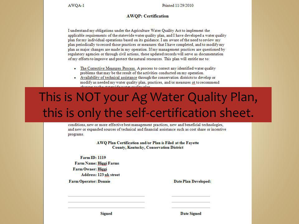 This is NOT your Ag Water Quality Plan, this is only the self-certification sheet.