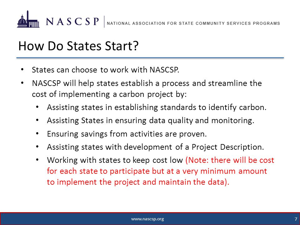 www.nascsp.org 7 States can choose to work with NASCSP.