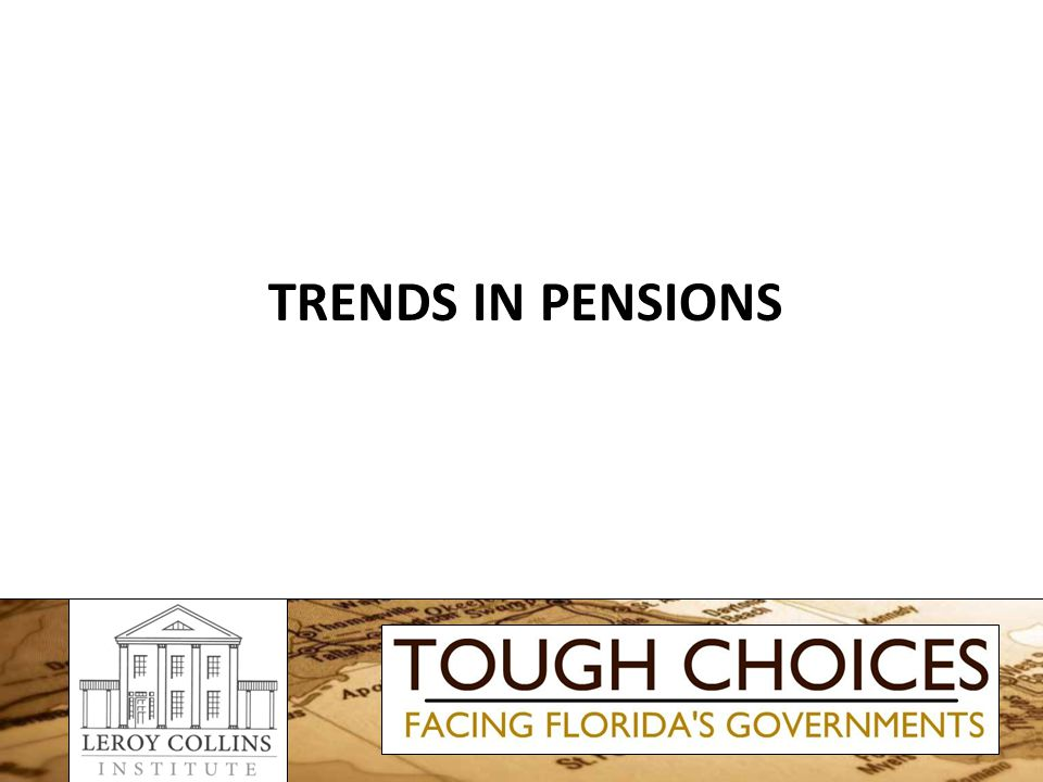 TRENDS IN PENSIONS