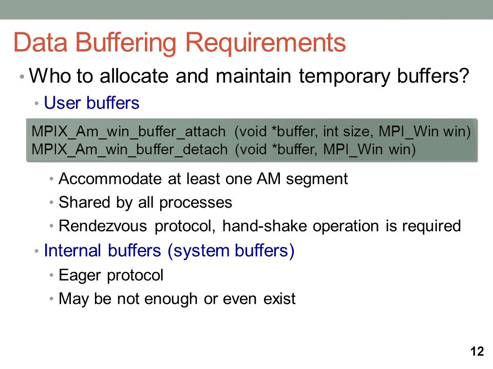 Who to allocate and maintain temporary buffers.