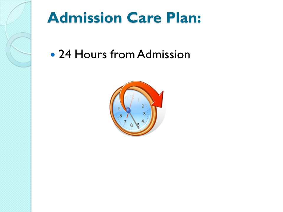 Admission Care Plan: 24 Hours from Admission