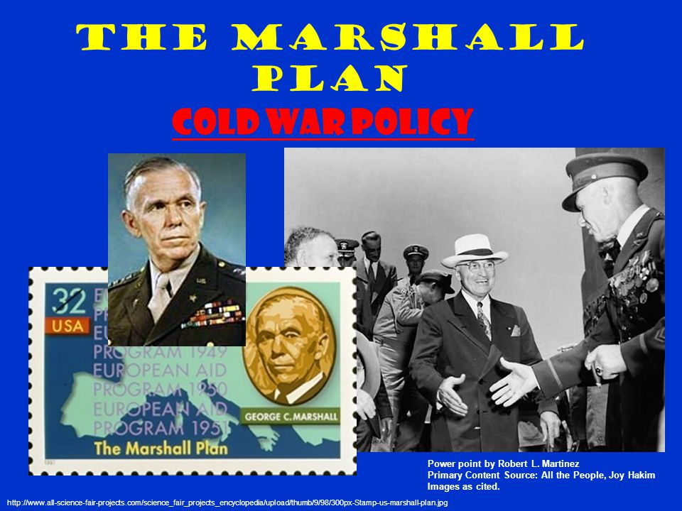 The Marshall Plan Power point by Robert L.