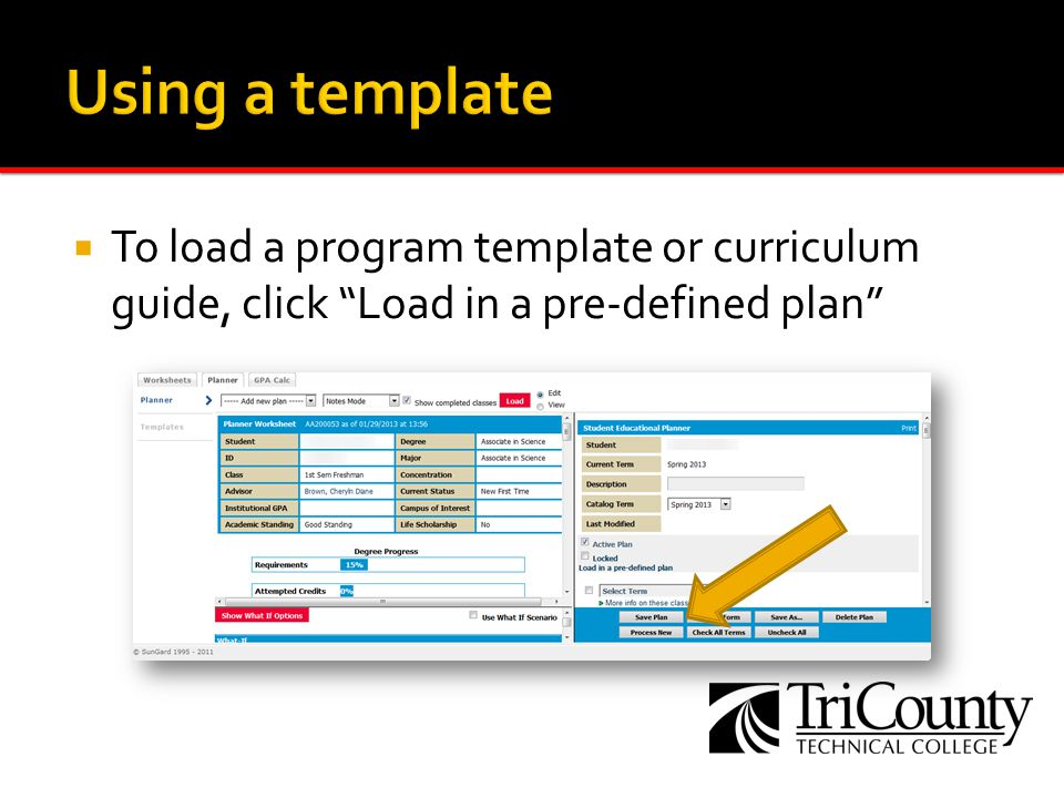 To load a program template or curriculum guide, click Load in a pre-defined plan