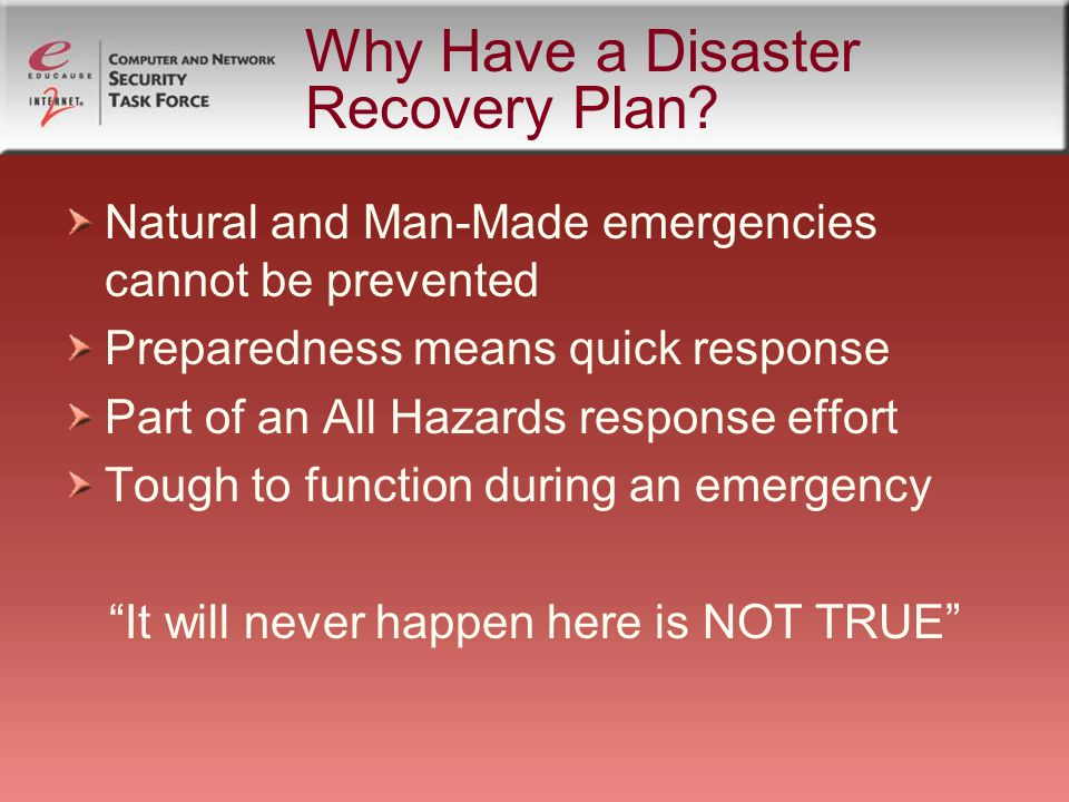 Why Have a Disaster Recovery Plan.