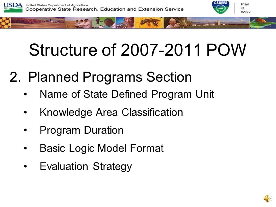 Structure of 2007-2011 POW 1.Plan Overview Section Contact Information Plan Overview Text and Overall FTEs/Sys Stakeholder Input Merit Review (Program Review) Evaluation of the Multis & Joint Programs