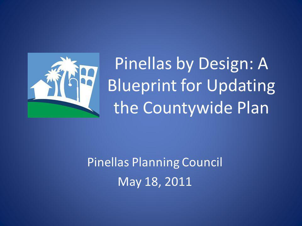 Pinellas by design a blueprint for updating the countywide plan 1 pinellas by design a blueprint for updating the countywide plan pinellas planning council may 18 2011 malvernweather Images