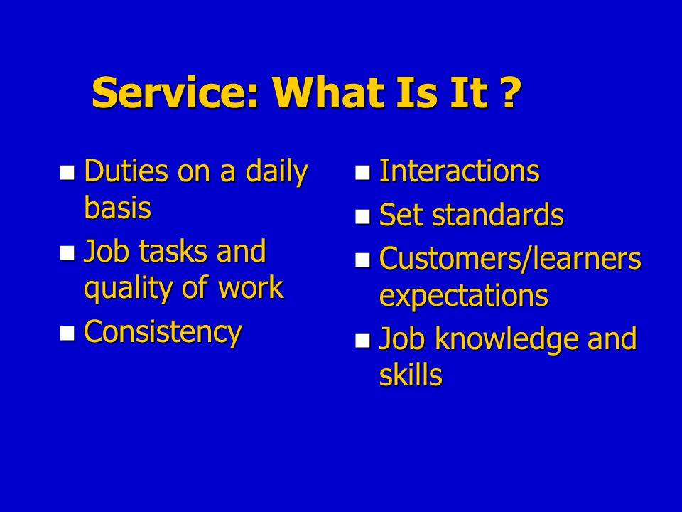 Service: What Is It .