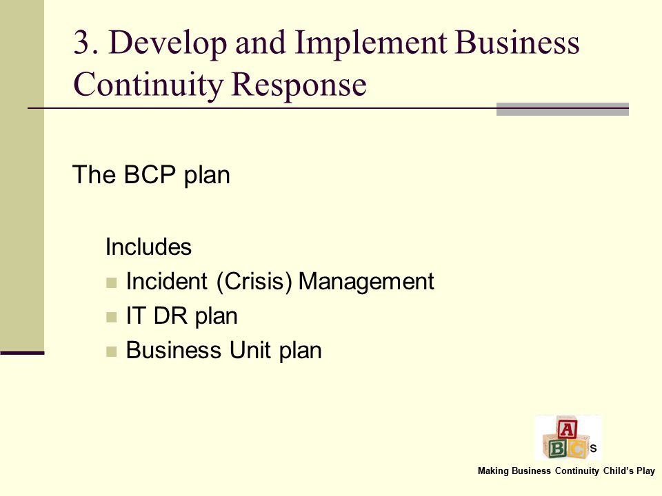 Making Business Continuity Childs Play 2.