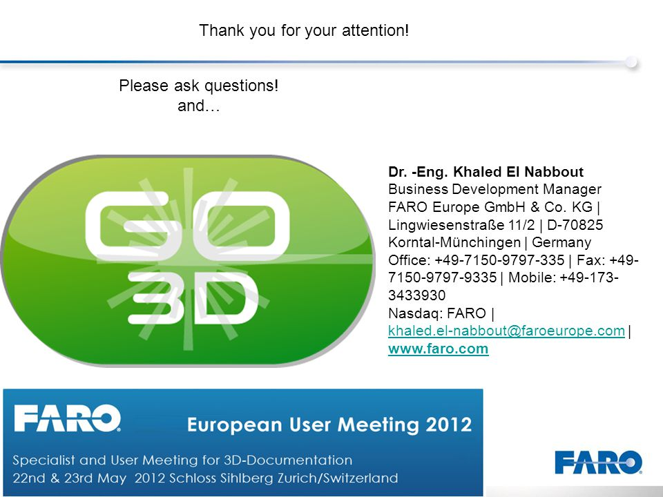 Dr. -Eng. Khaled El Nabbout Business Development Manager FARO Europe GmbH & Co.