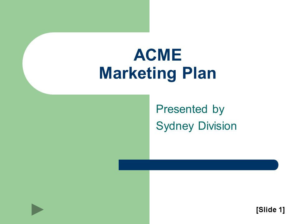 ACME Marketing Plan Presented by Sydney Division [Slide 1]