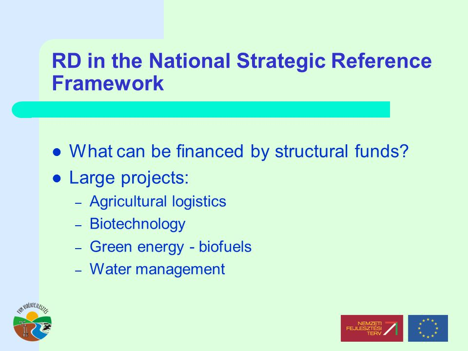 RD in the National Strategic Reference Framework What can be financed by structural funds.