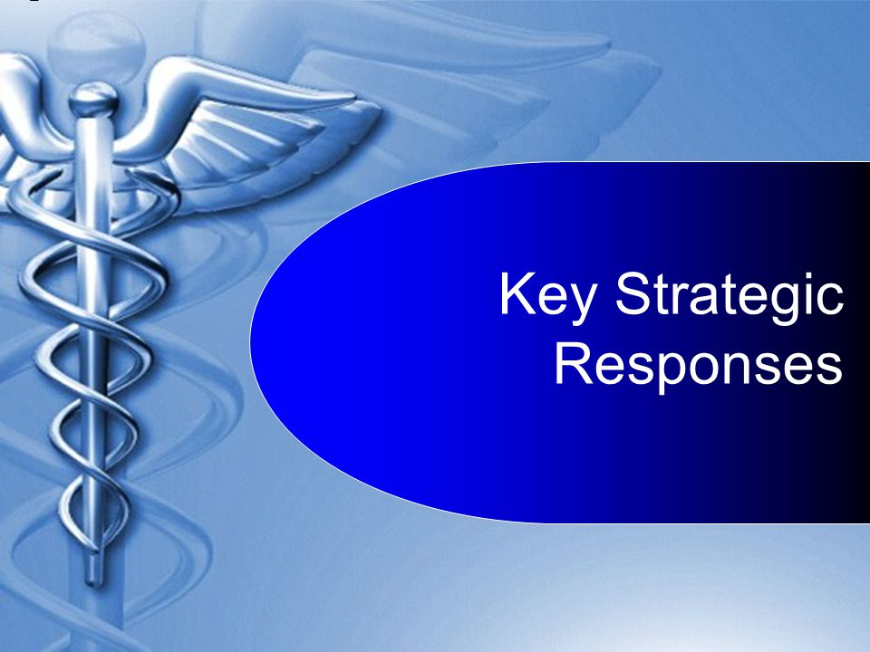 Key Strategic Responses