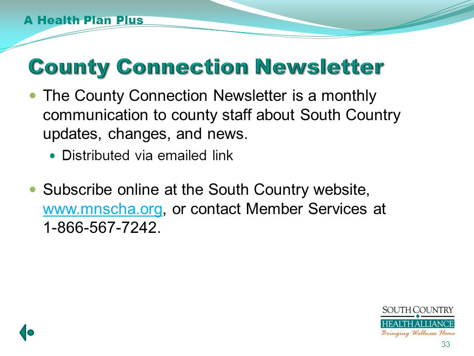 The County Connection Newsletter is a monthly communication to county staff about South Country updates, changes, and news.