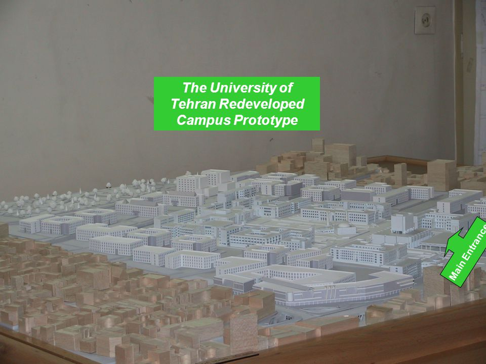The University of Tehran Redeveloped Campus Prototype Main Entrance