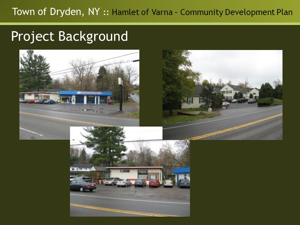 Town of Dryden, NY :: Hamlet of Varna – Community Development Plan Project Background
