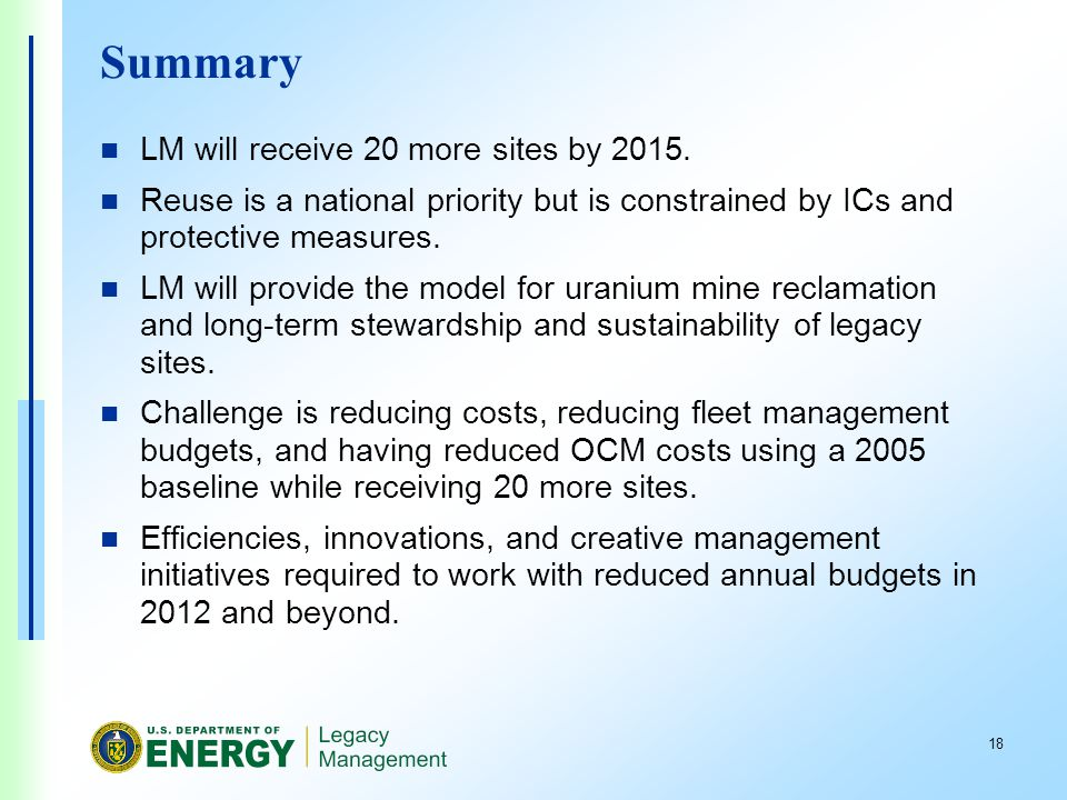 18 Summary LM will receive 20 more sites by 2015.