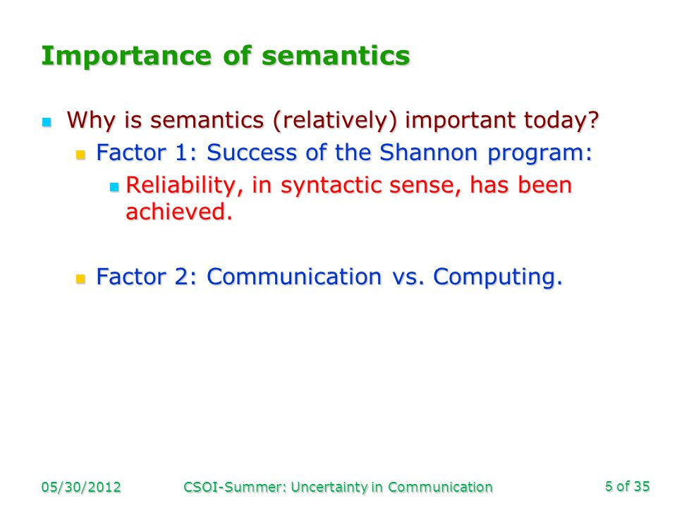 of 35 Importance of semantics Why is semantics (relatively) important today.