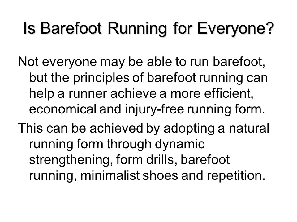Is Barefoot Running for Everyone.