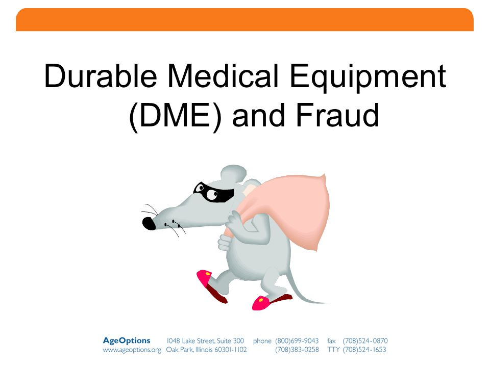 22 Durable Medical Equipment (DME) and Fraud