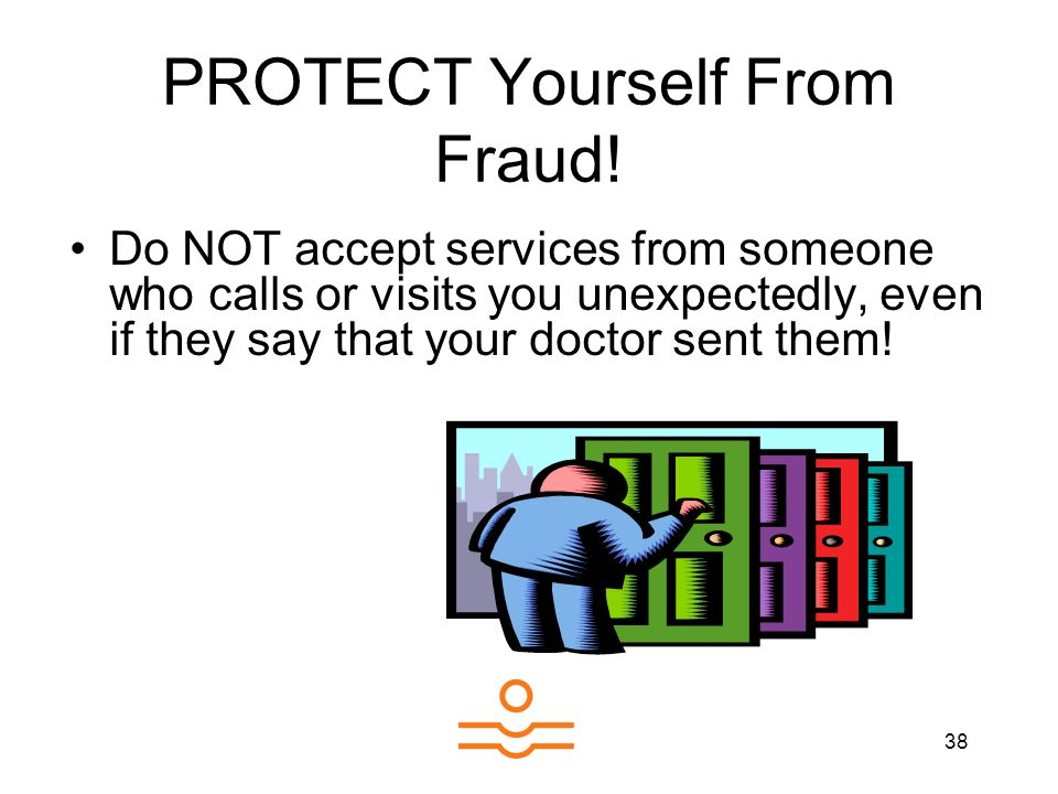 38 PROTECT Yourself From Fraud.