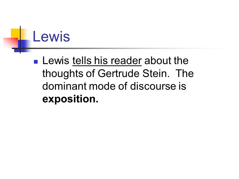 Lewis Lewis tells his reader about the thoughts of Gertrude Stein.