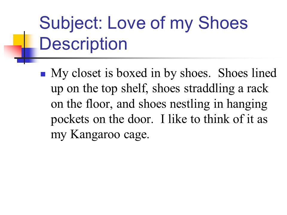 Subject: Love of my Shoes Description My closet is boxed in by shoes.