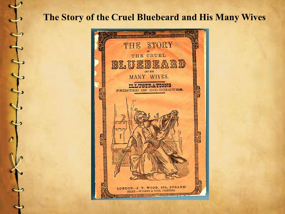 The Story of the Cruel Bluebeard and His Many Wives
