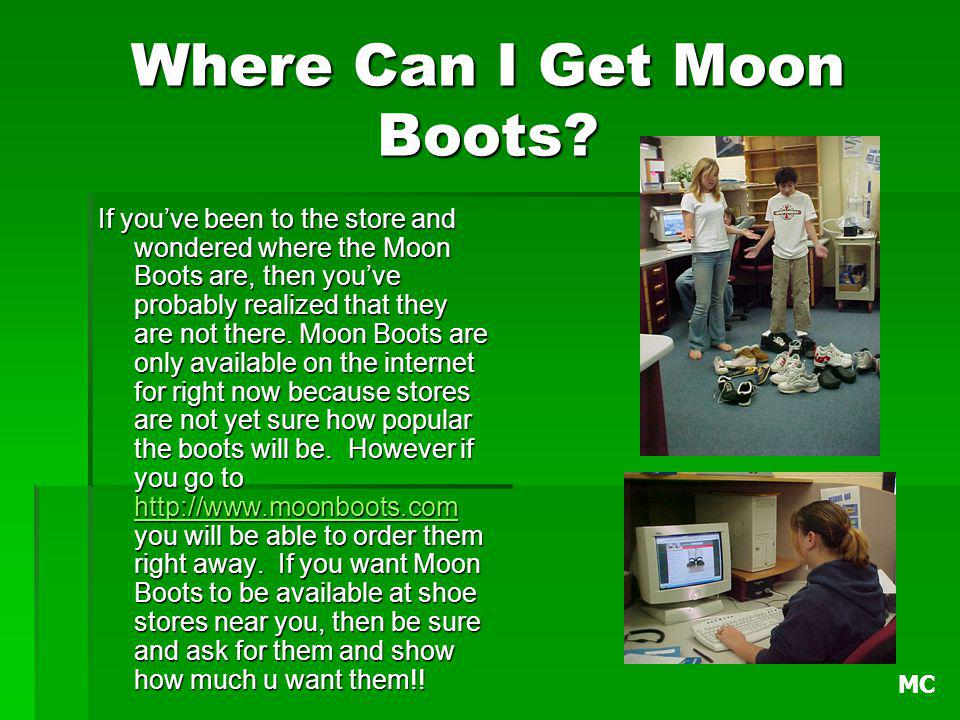 Where Can I Get Moon Boots.