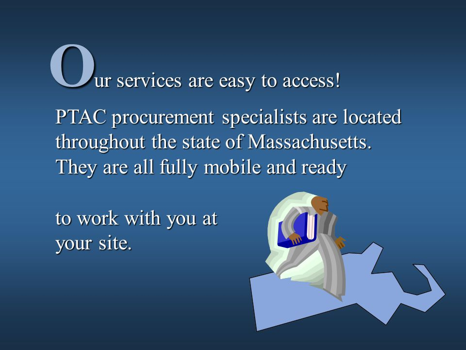 ur services are easy to access.