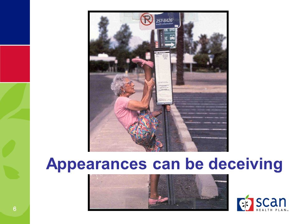 6 Appearances can be deceiving
