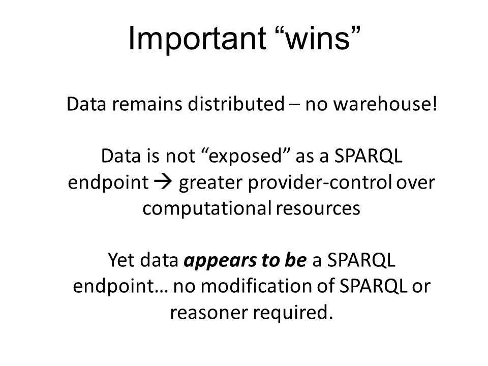 Data remains distributed – no warehouse.