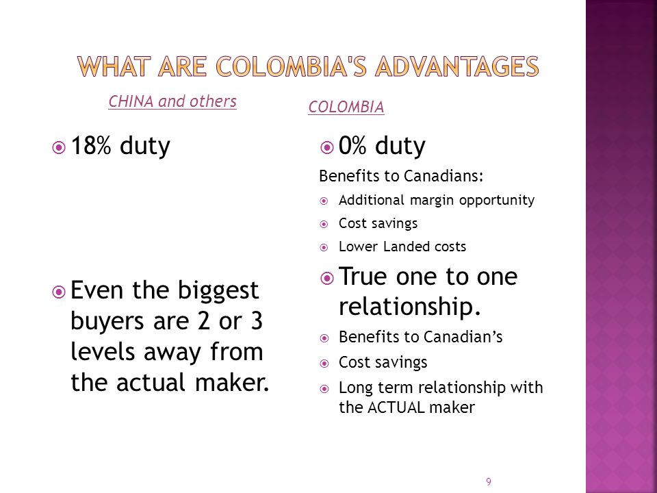 18% duty Even the biggest buyers are 2 or 3 levels away from the actual maker.