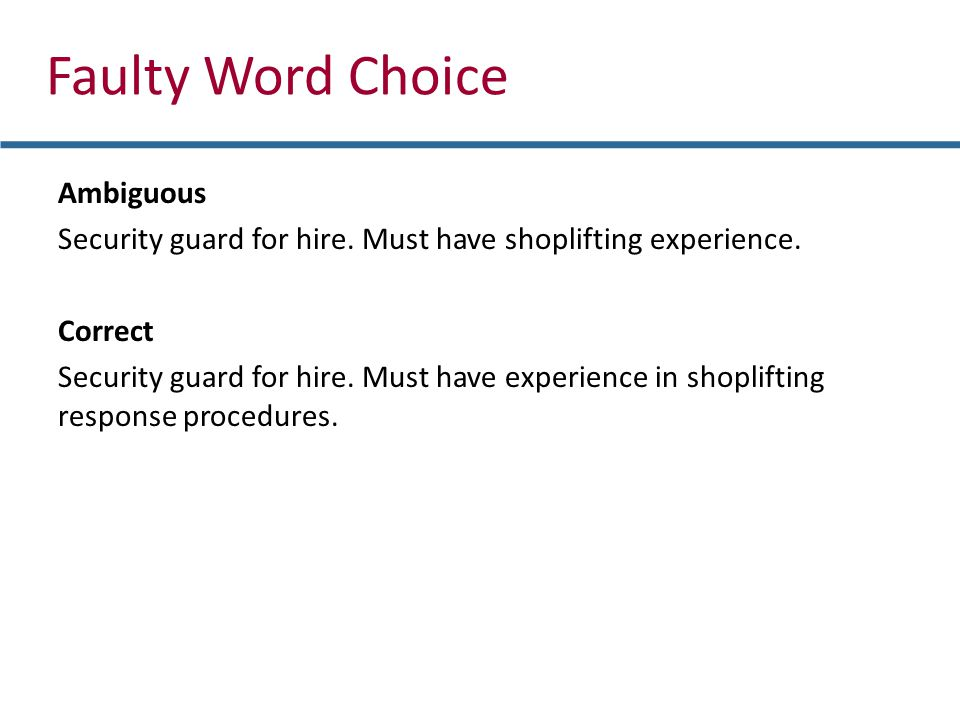 Faulty Word Choice Ambiguous Security guard for hire.