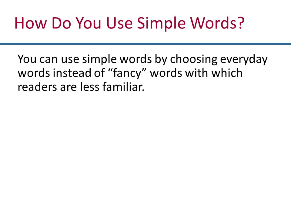 How Do You Use Simple Words.