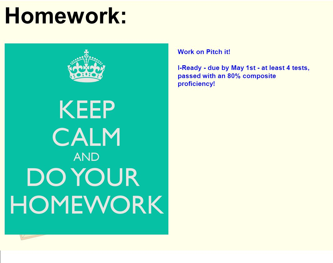 Homework: Work on Pitch it.