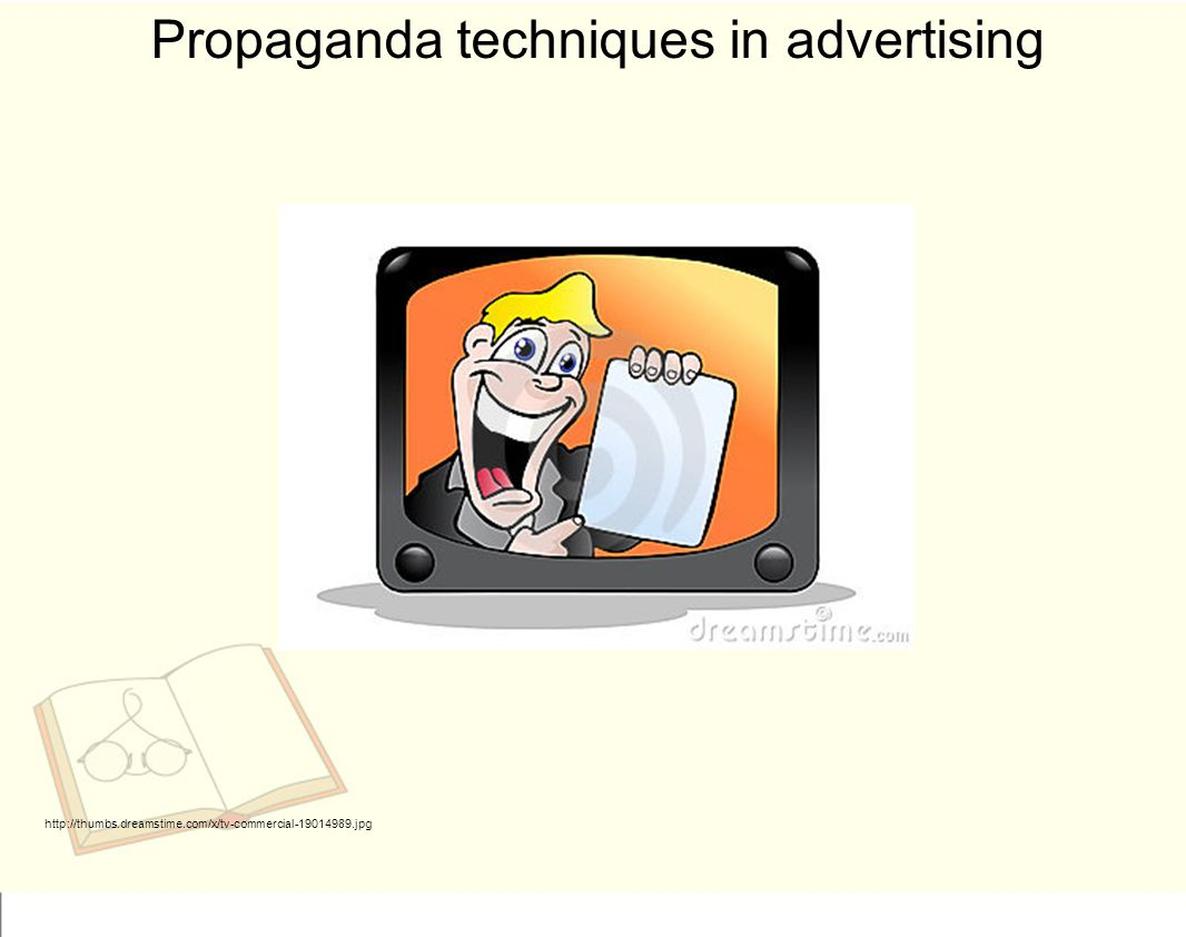 Propaganda techniques in advertising http://thumbs.dreamstime.com/x/tv-commercial-19014989.jpg