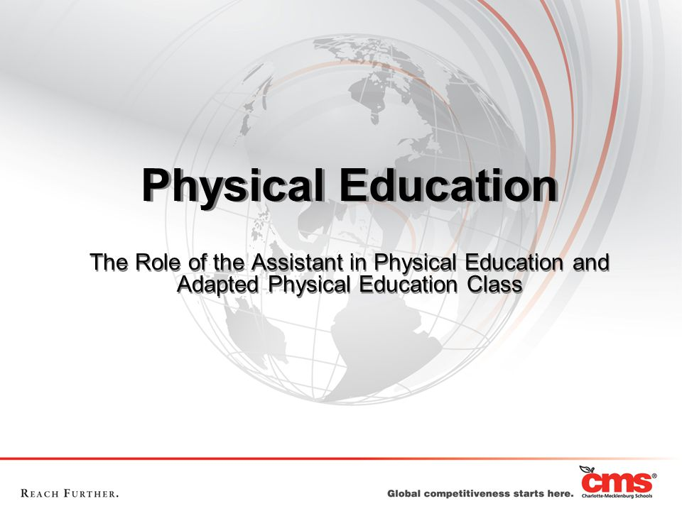 Physical Education The Role of the Assistant in Physical Education and Adapted Physical Education Class