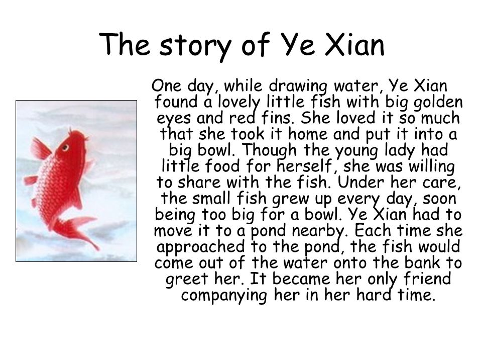 The story of Ye Xian  Long, long time ago, there was a cave