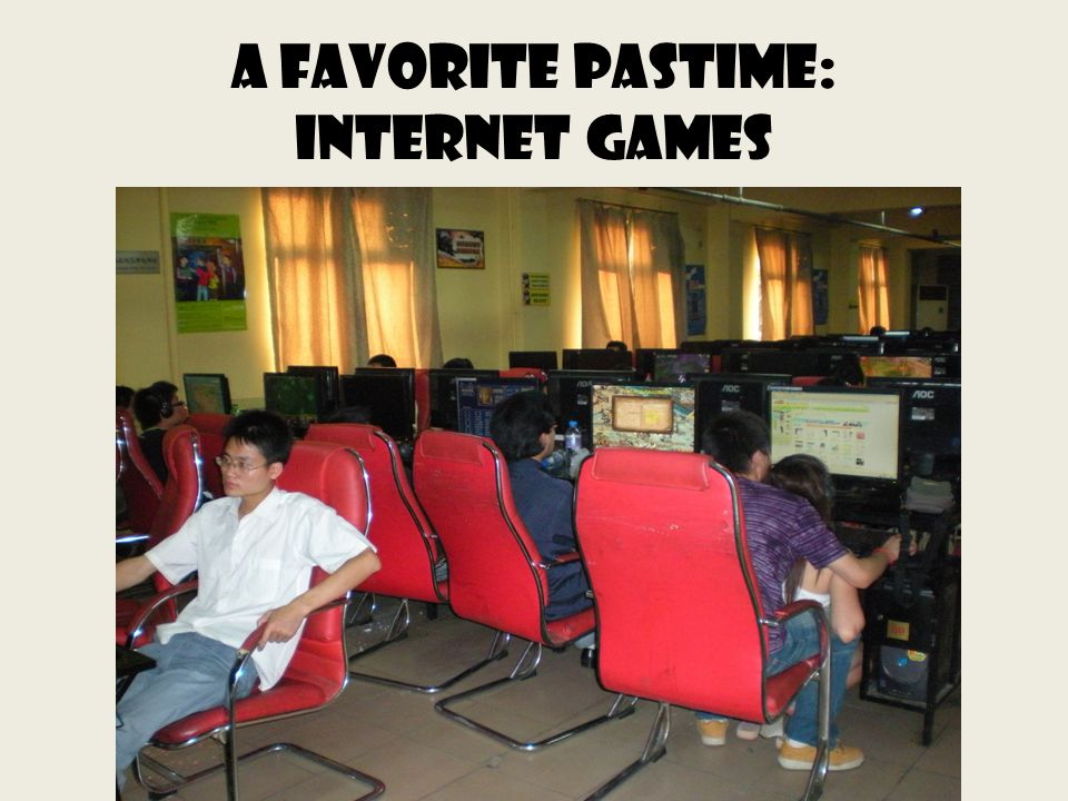 A favorite pastime: internet games