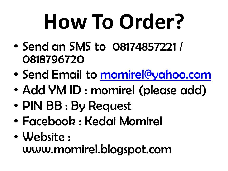 How To Order.