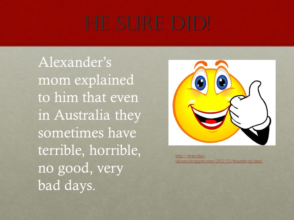 Alexander Discovered that They even have Bad days Where.