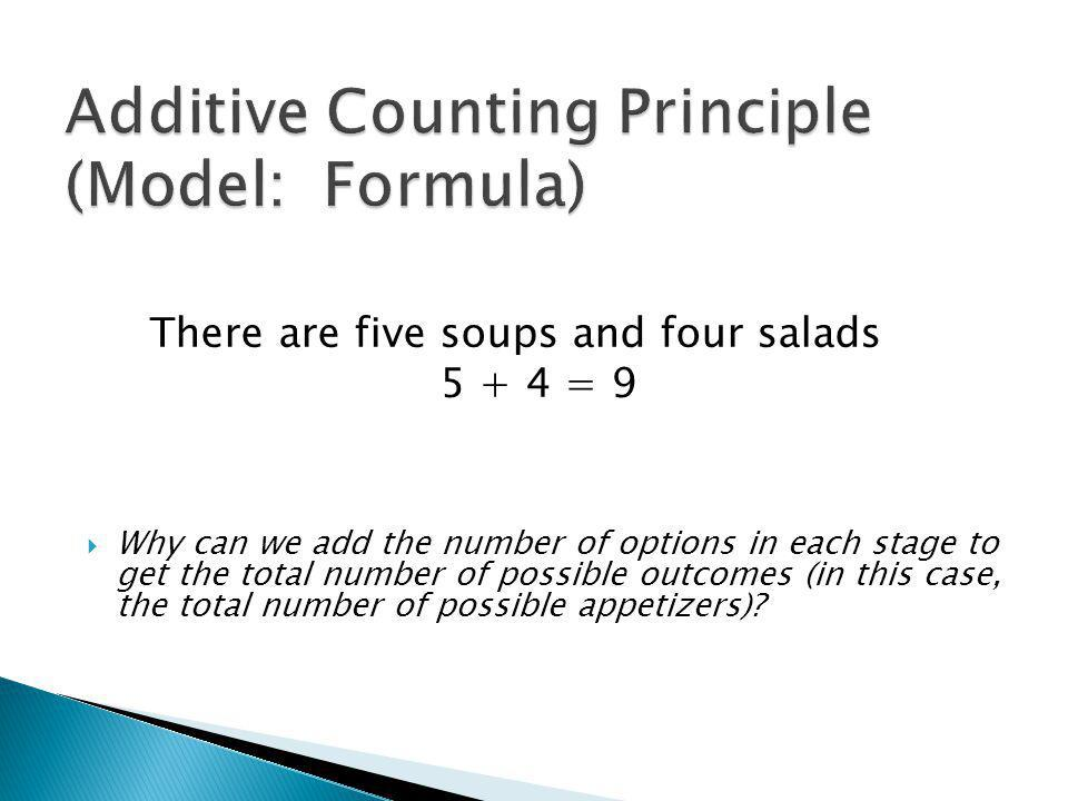 Why can we add the number of options in each stage to get the total number of possible outcomes (in this case, the total number of possible appetizers).