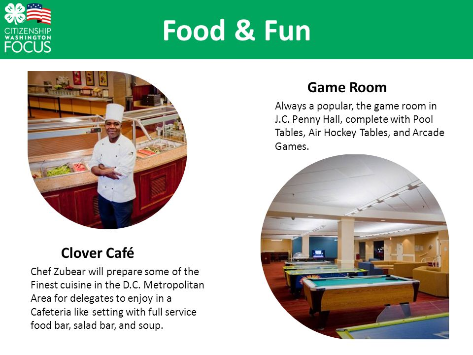 Food & Fun Game Room Always a popular, the game room in J.C.