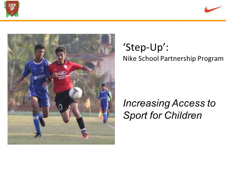 Step-Up: Nike School Partnership Program Increasing Access to Sport for Children